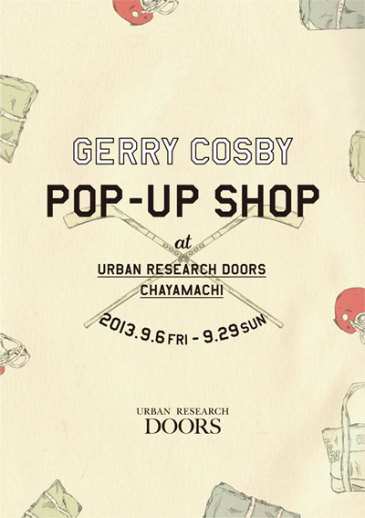 GERRY COSBY POP-UP SHOP<br /> @ URBAN RESEARCH DOORS Chayamachi