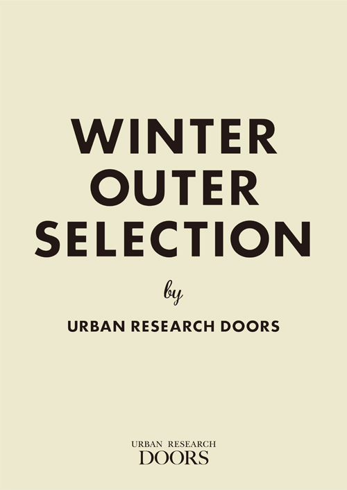 WINTER OUTER SELECTION<br /> by URBAN RESEARCH DOORS