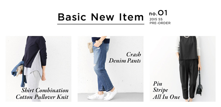 Basic New Item no.01 2015 SS PRE-ORDER