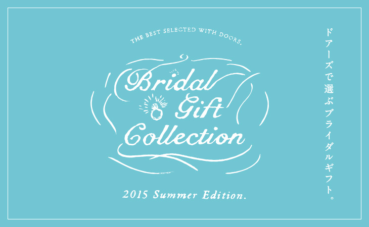 BRIDAL GIFT COLLECTION