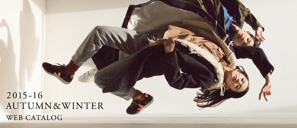 "2015 AUTUMN&WINTER ""THE DICTIONARY"" WEB CATALOG公開。"