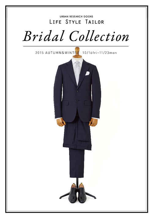 LIFE STYLE TAILOR「Bridal Collection」