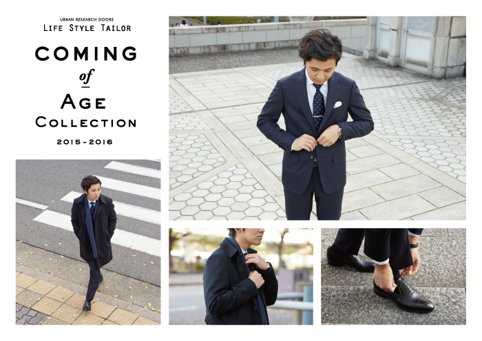 LIFE STYLE TAILOR<br />「COMING of AGE COLLECTION」