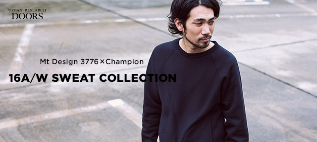 Mt Design 3776 × Champion <br />16A/W SWEAT COLLECTION