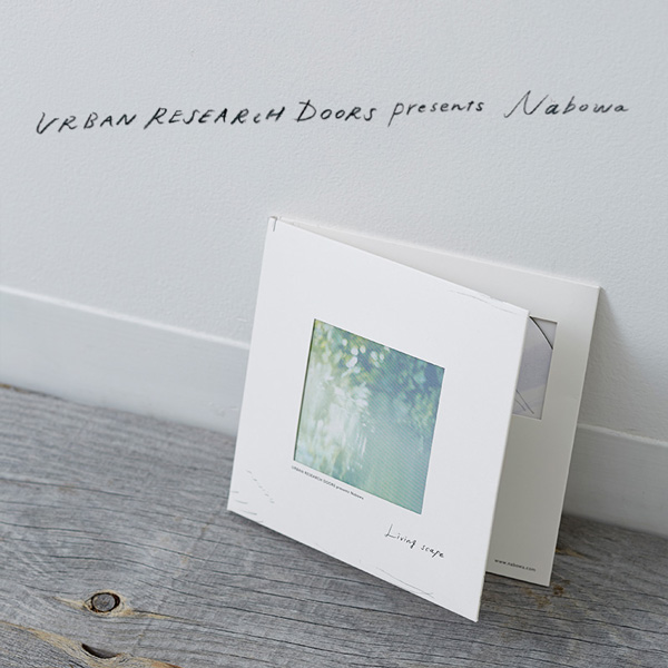 """URBAN RESEARCH DOORS presents Nabowa <br />""""precious moment"""" """"Living scape"""" リリース"""