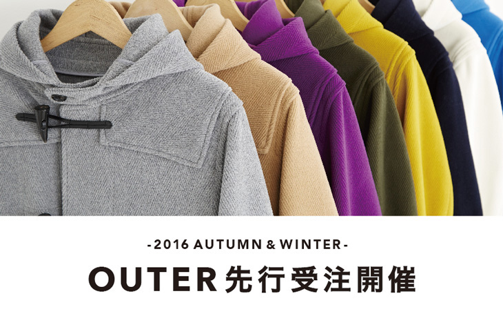2016 AUTUMN & WINTER OUTER 先行受注開催