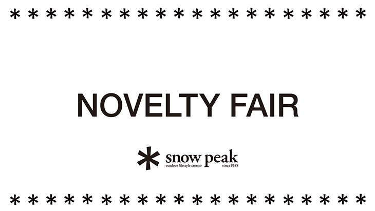 【Snow Peak Store 店舗限定】NOVELTY FAIR