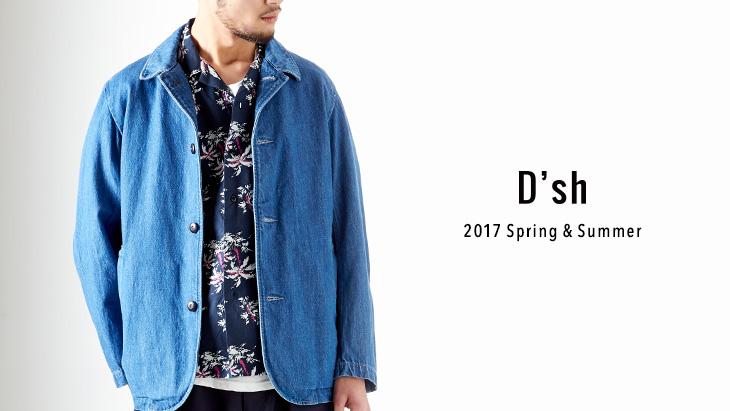 D'sh 2017 Spring&Summer LOOK