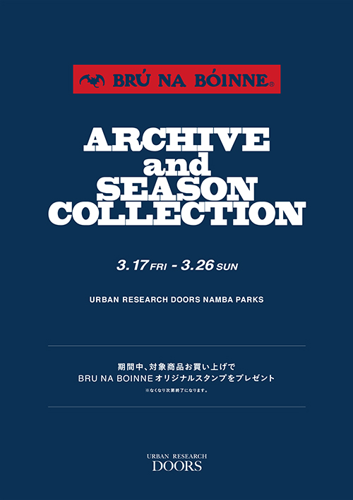 """BRU NA BOINNE""<br />『ARCIVE and SEASON COLLECTION』なんばパークス店限定開催"