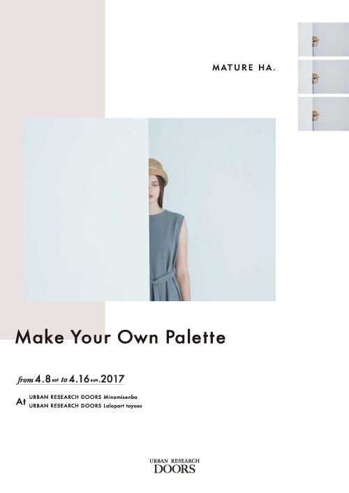 mature ha. <br />Make Your Own Palette