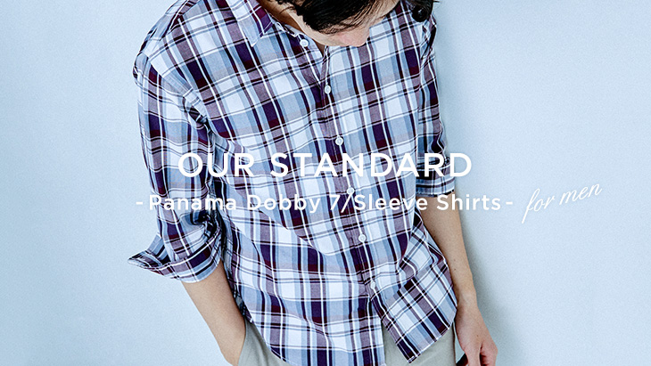 OUR STANDARD <br />- Panama Dobby 7/Sleeve Shirts -