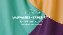 MAUVAISES HERBES FAIR