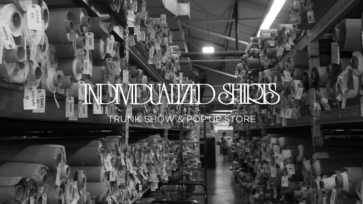 大阪 南船場 DOORS HOUSEにて<br />「INDIVIDUALIZED SHIRTS」トランクショー&ポップアップストア開催