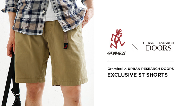 Gramicci × URBAN RESEARCH DOORS <br />NEW MODEL「Exclusive ST SHORTS」登場