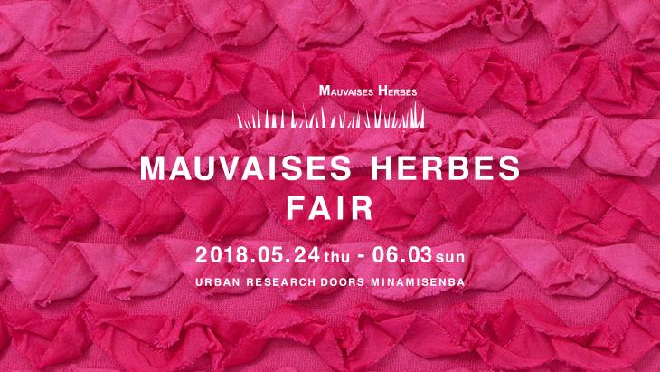 【南船場店】MAUVAISES HERBES  FAIR