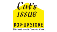 Cat's ISSUE POP UP TOUR