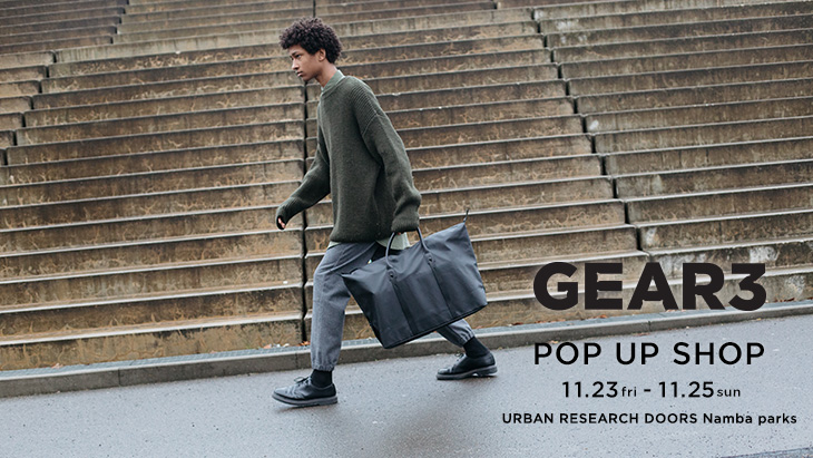 「GEAR3」POP UP SHOP <br />at URBAN RESEARCH DOORS なんばパークス店