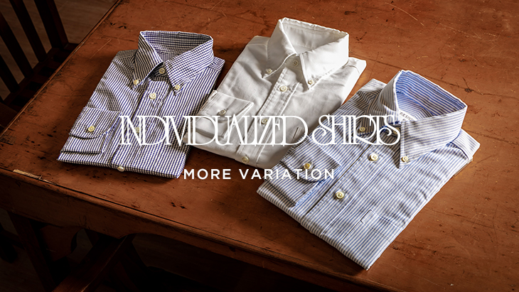 INDIVIDUALIZED SHIRTS MORE VARIATION <br />at URBAN RESEARCH DOORS 南船場店