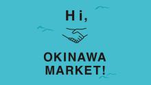 Hi, OKINAWA MARKET!
