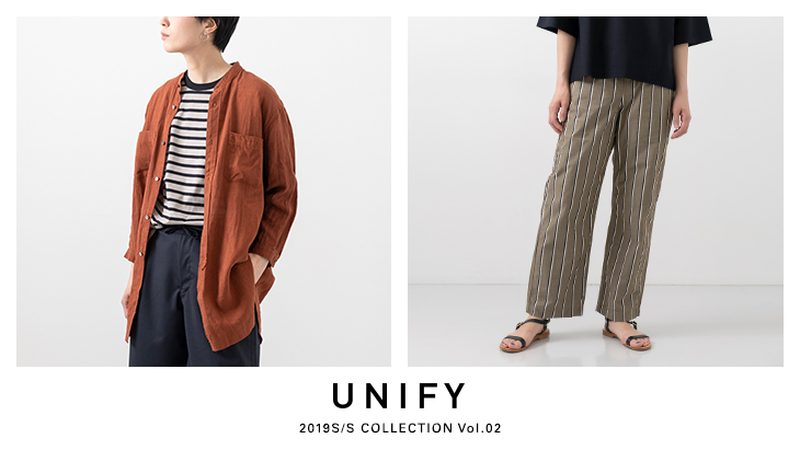 UNIFY 2019S/S COLLECTION Vol.02