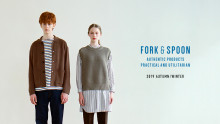 FORK&SPOON 2019 Autumn / Winter