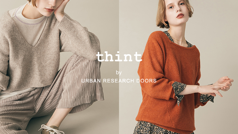 thint by URBAN RESEARCH DOORS <br />2019 Autumn / Winter vol.2